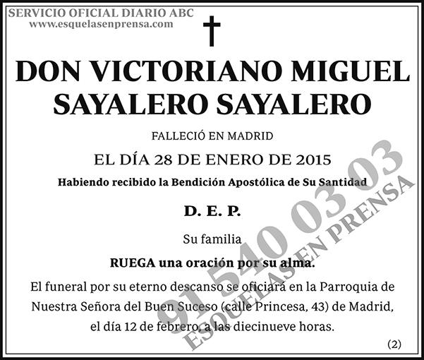 Victoriano Miguel Sayalero Sayalero